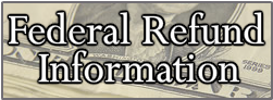 Federal Refund Information